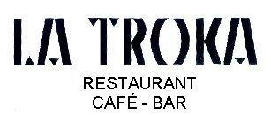 Restaurante La Troka en Mataró