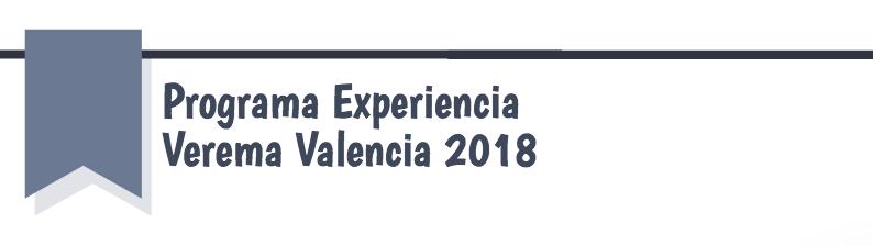 Programa Experiencia Verema Valencia 2018