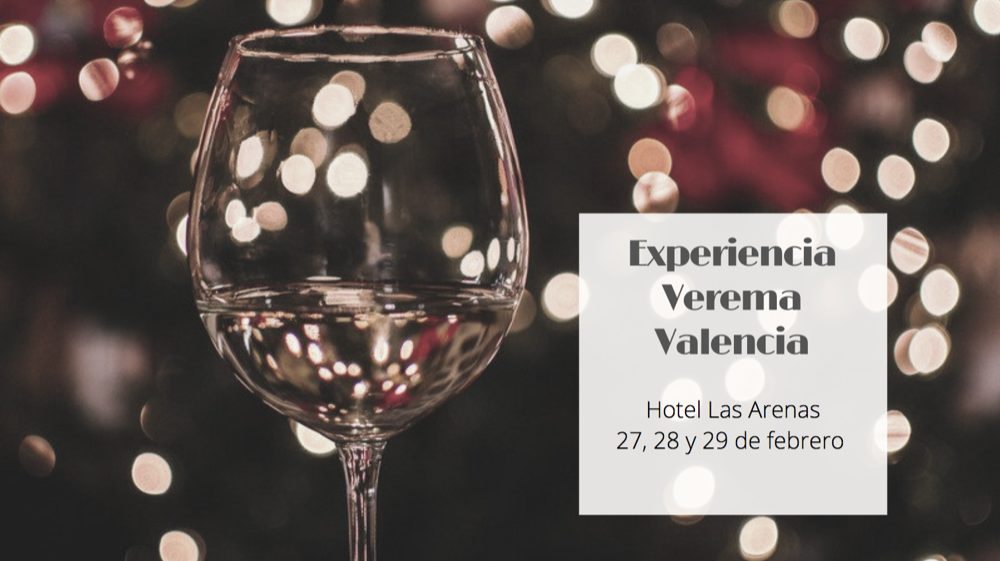Evento vino Valencia. Experiencia Verema Valencia 2020