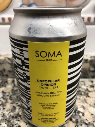 Soma beer Unpopular Opinion ipa